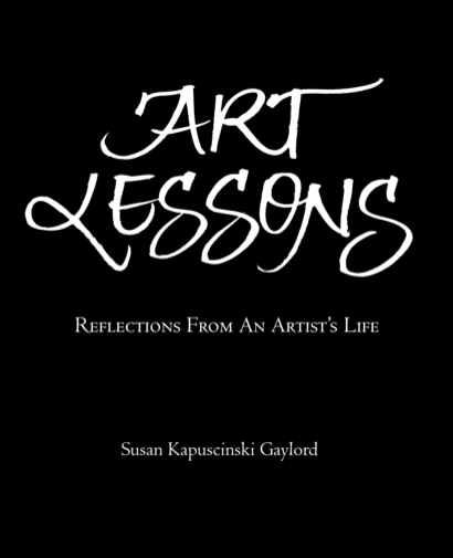 Art Lessons by Susan Kapuscinski Gaylord