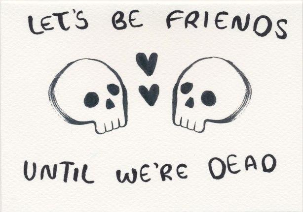 Let's-be-friends-until-we're-dead-Humyara